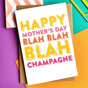 Happy Mother's Day Blah Champagne Greetings Card - shop by category