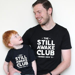 Personalised Still Awake Club Twinning Set - father & child sets