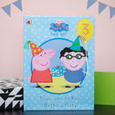 Personalised Peppa Pig Book:Your Child's Birthday Party