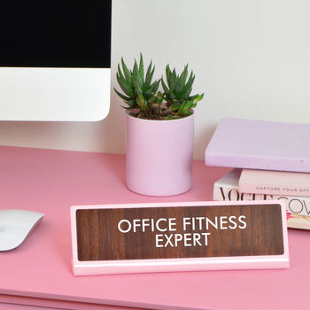 Office Fitness Expert Desk Plate Sign