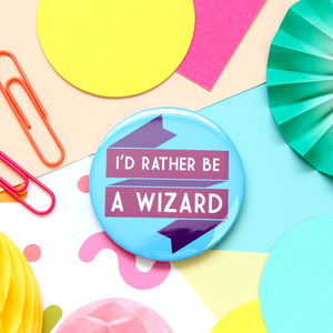 Be A Wizard Badge, Pocket Mirror Or Keyring - children's jewellery