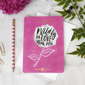 'To My Valentine. Wildly In Love With You' Card
