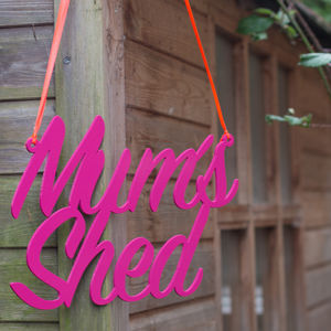 Mum's Shed Metal Sign