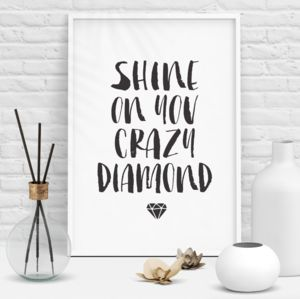 'Shine On You Crazy Diamond' Inspirational Quotes