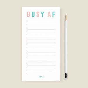 'Busy Af' To Do List Notepad
