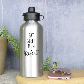 Eat, Sleep Mum, Repeat Water Bottle
