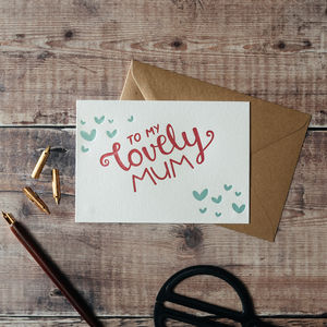 'To My Lovely Mum' Letterpress Card - view all mother's day gifts