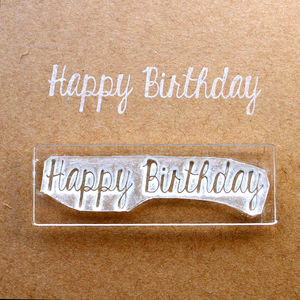 Happy Birthday Flexi Clear Stamp - stickers & stamps