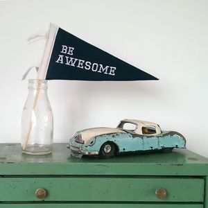 'Be Awesome' Mini Pennant Flag - decorative accessories