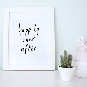 'Happily Ever After' Hand Lettered Wedding Print