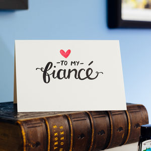 To My Fiancé Letterpress Card - birthday cards