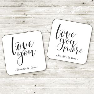 Personalised 'Love You' 'Love You More' Coaster Set