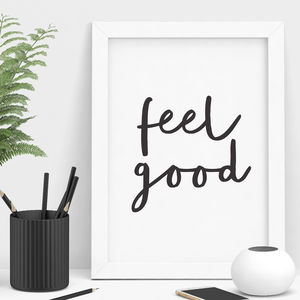 'Feel Good' Typography Print - winter sale