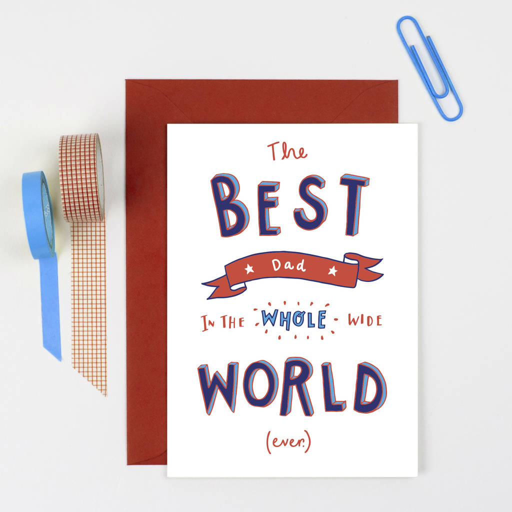 Worlds Best Dad Fathers Day Card By Jen Roffe Notonthehighstreet