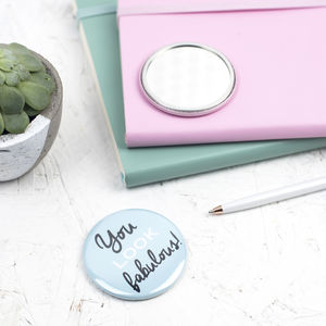 'You Look Fabulous!' Pocket Mirror