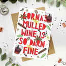 Personalised 'Mulled Wine' Funny Christmas Card