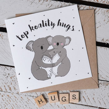 'Top Koality Hugs' Koala Pun Card