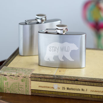 Stay Wild Hip Flask