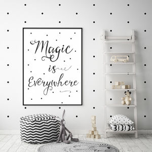 'Magic Is Everywhere' Typographic Nursery Print