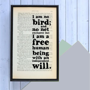 'I Am No Bird' Jane Eyre Book Quote Print