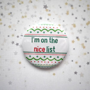 I'm On The Nice List Christmas Badge