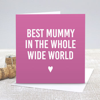 'Best Mummy' Mother's Day Card