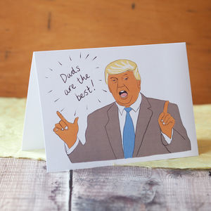 Donald Trump Card For Dad - funny cards