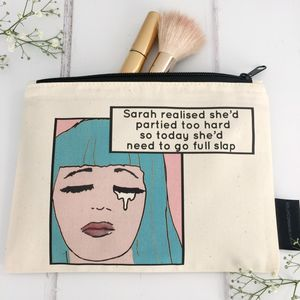 'Partied Too Hard' Personalised Make Up Bag