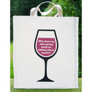 Why Does My Wine Group… Tote Bag