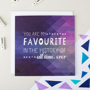 'Favourite' Geometric Anniversary Or Friendship Card - shop by occasion