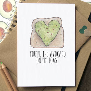 You're The Avocado On My Toast Funny Card - shop by category