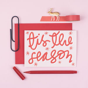 Tis The Season Christmas Greetings Card - what's new