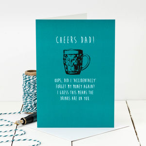 Birthday Card For Dads; Cheers Dad - birthday cards