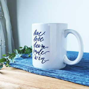 Live Love Dream Smile Win Calligraphy Mug - dining room