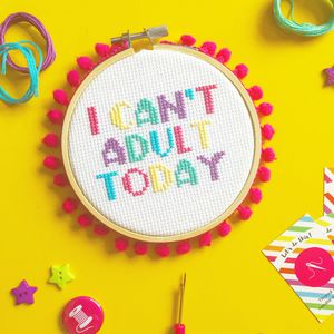 I Can't Adult Today Cross Stitch Craft Kit - whatsnew