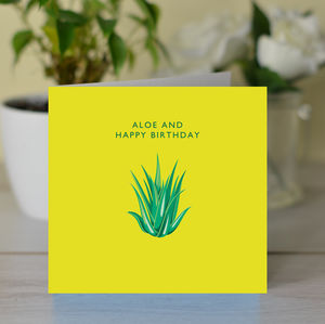 'Aloe And Happy Birthday' Card
