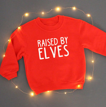 'Raised By Elves' Childrens Christmas Jumper
