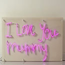 'I Love You Mummy' Neon Light Sign