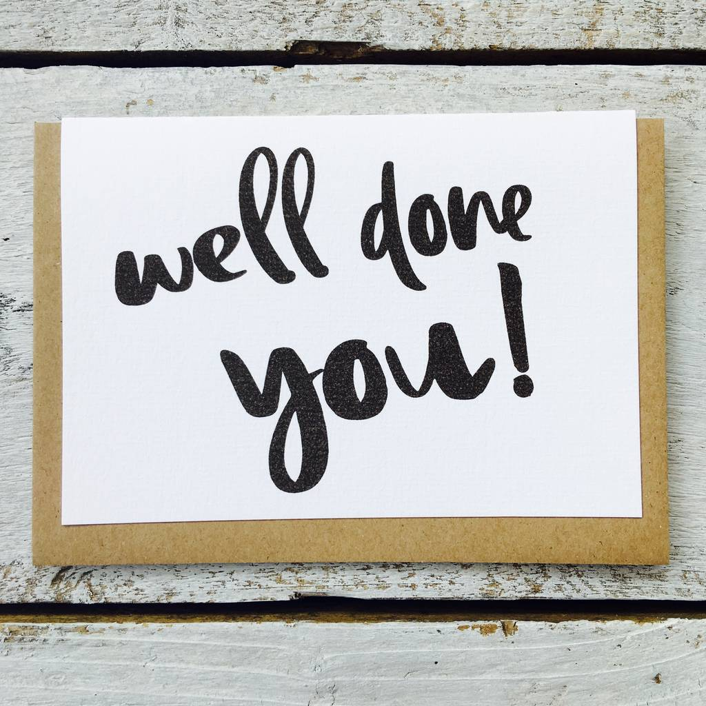'Well Done You!' Card