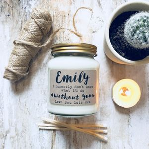 Personalised 'Don't Know What I'd Do' Scented Candle - gifts for her