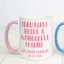 Personalised Bride And Friend Mug