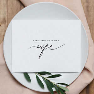 Wedding Card 'I Can't Wait To Be Your Wife' - shoreline wedding trend