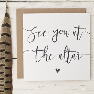 'See You At The Altar' Wedding Day Love Note - wedding cards