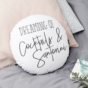 Personalised 'Dreaming Of' Round Cushion - frequent traveller