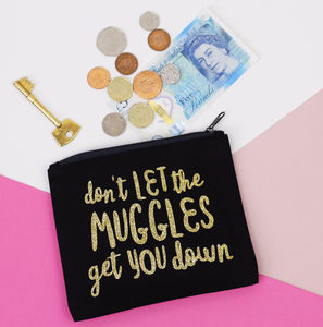 'Don't Let The Muggles Get You Down' Coin Purse - new in health & beauty