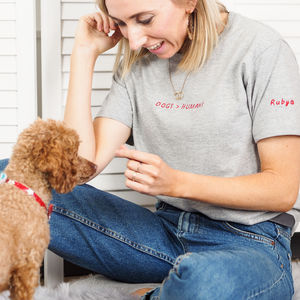 Dogs Over Humans Embroidered T Shirt