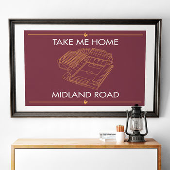 'Take Me Home Midland Road' Football Stadium Print