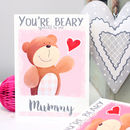 Personalised 'Beary Special To Me' Mummy Card