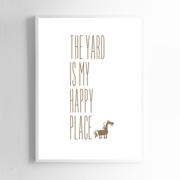 The Yard Is My Happy Place Horse Print