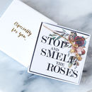 'Stop And Smell The Roses' Necklace Gift
